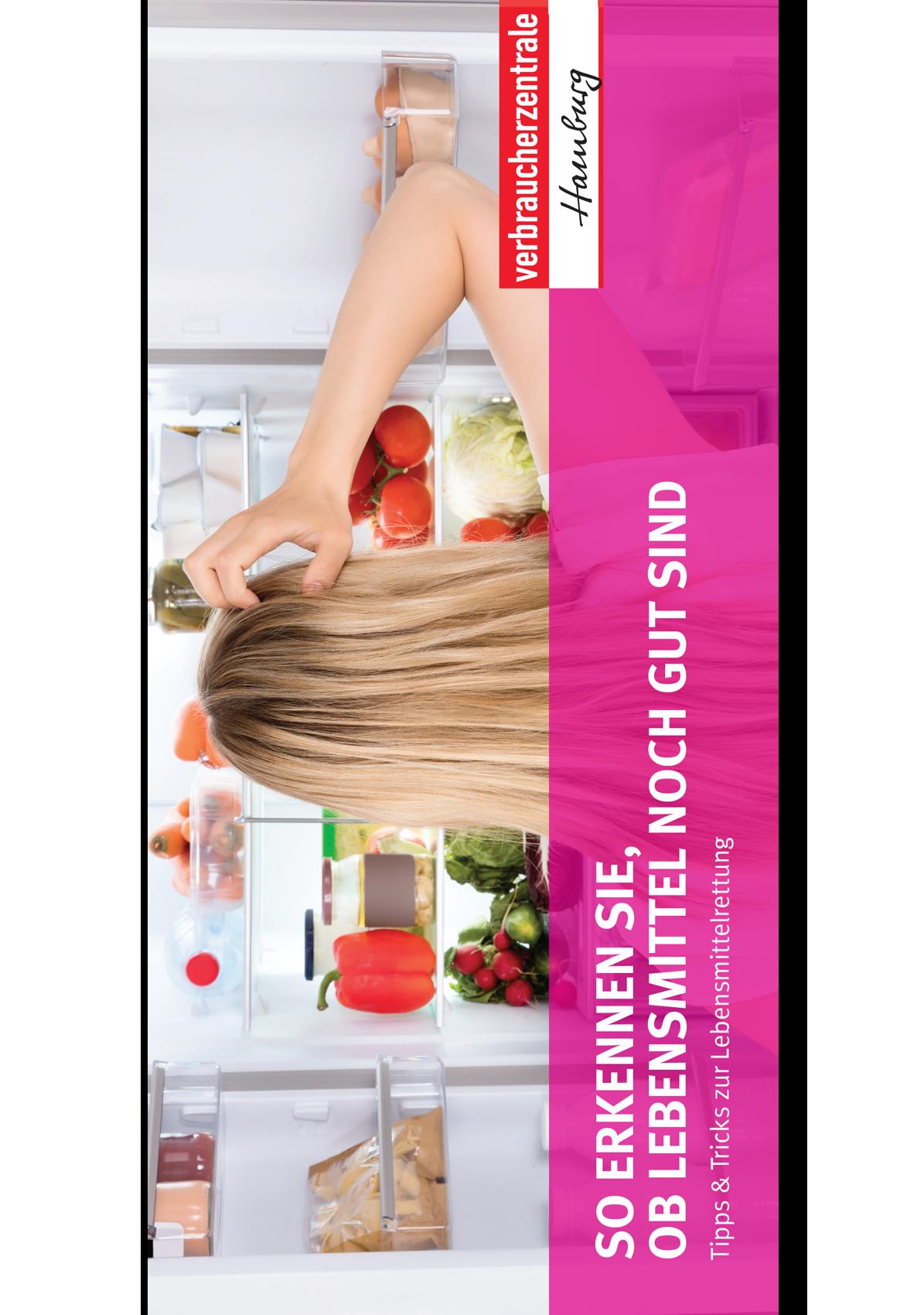 Checkliste - So erkennen Sie, ob Lebensmittel noch gut sind - Shop Verbraucherzentrale