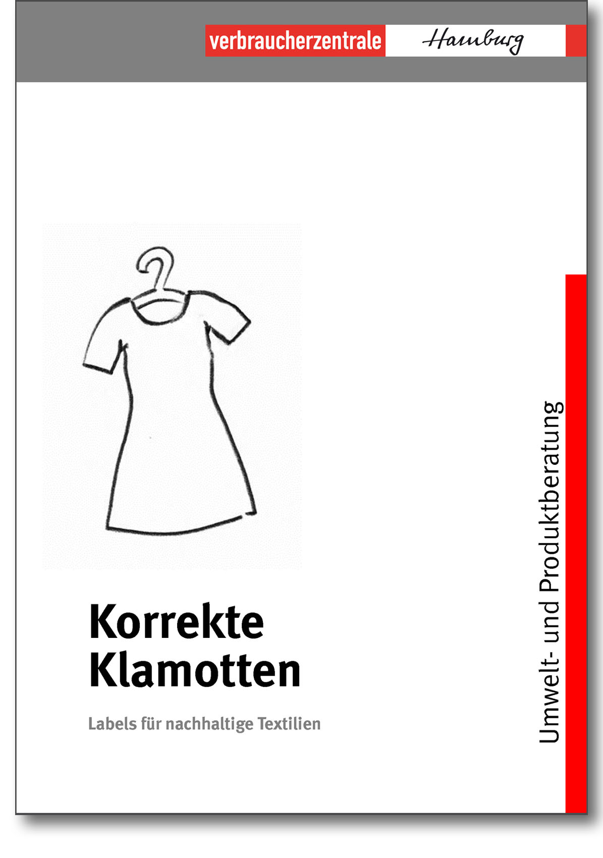 Infobroschüre - Korrekte Klamotten - Verbraucherzentrale