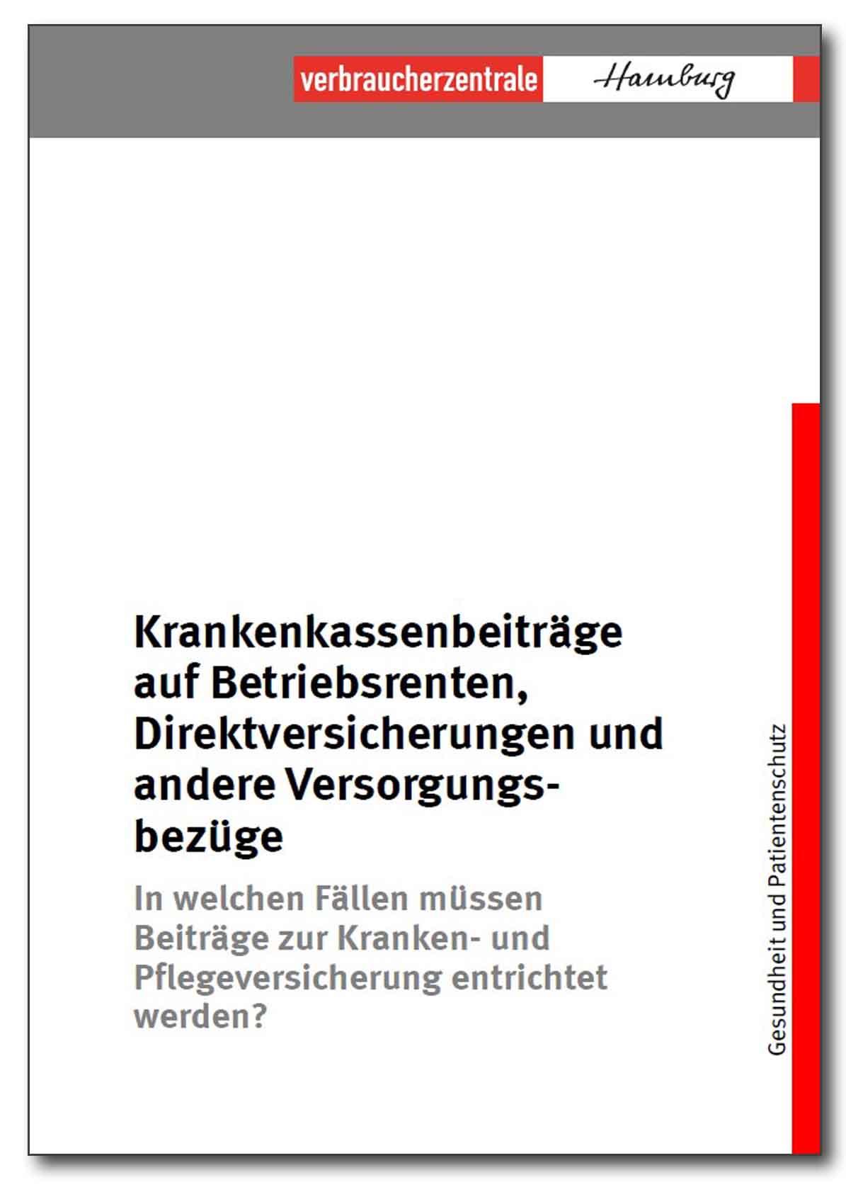 Infobroschüre - Krankenkassenbeiträge auf Betriebsrenten, Direktversicherungen und andere Versorgungsbezüge - Verbraucherzentrale